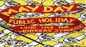 Workers Day became a public holiday in 1994
