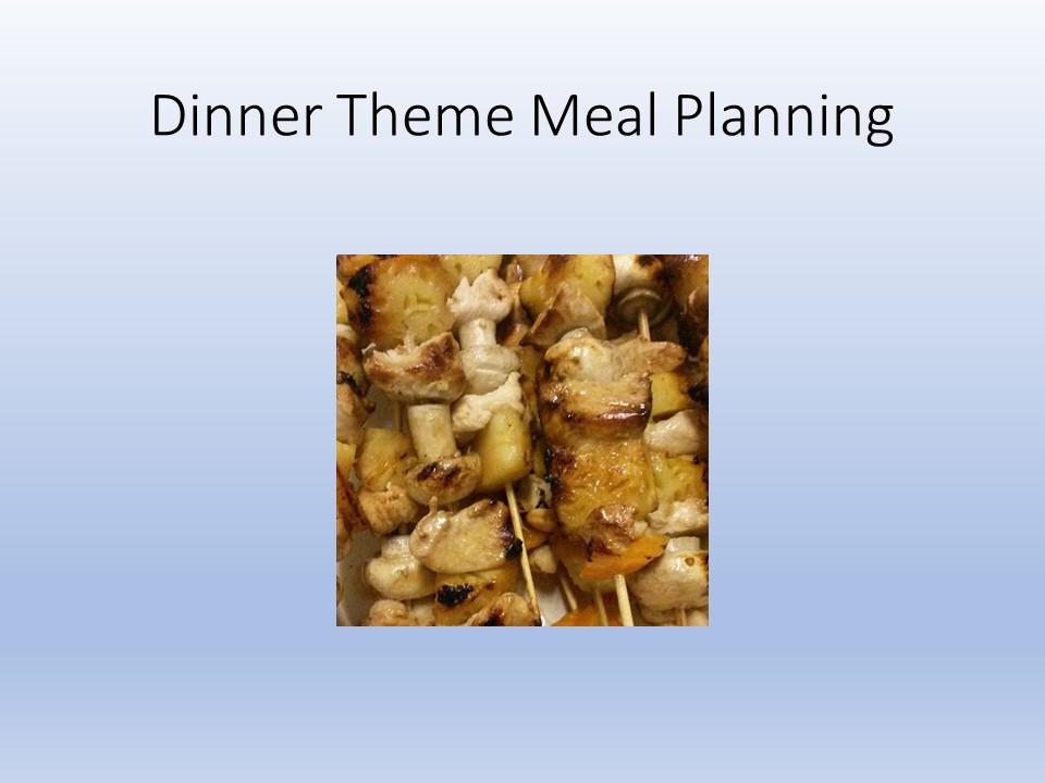 Dinner Themes